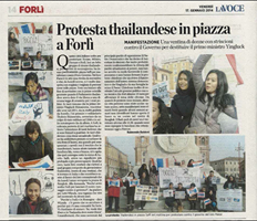 """Buongiorno, good morning from Italy, I am sorry for what happened this afternoon in Thailand (17 Jan. 2014). I send you photo of PDRC in Forli and near by, we did an event to show our support (15 Jan.) like we did in Turin, we got interview from the local journalist about what going on in Thailand and here is the photo of the local newspaper talking about us today ""La Voce.""  Grazie mille, PDRC - Italy!  (image credit: Is Wiyada)"