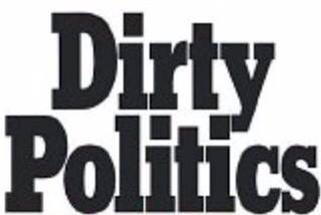 DIRTY POLITIC